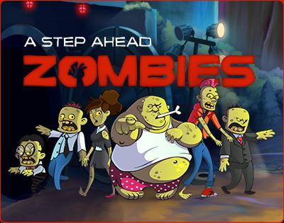 A Step Ahead: Zombies Help